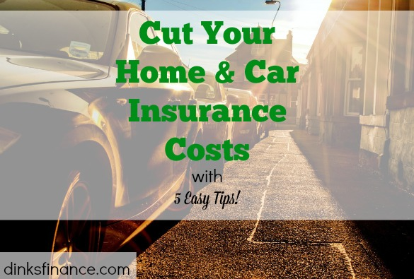 cutting home insurance costs, cutting car insurance costs, cutting costs