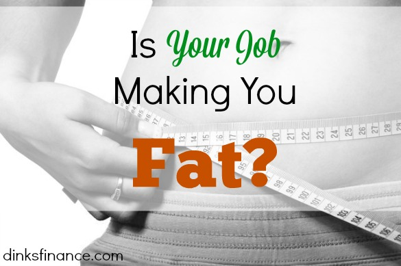 job disadvantages, fat tendencies, gaining weight