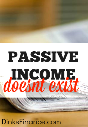 Are you caught up in the allure of passive income. If so, I have bad news - passive income doesn't exist. Here's why.