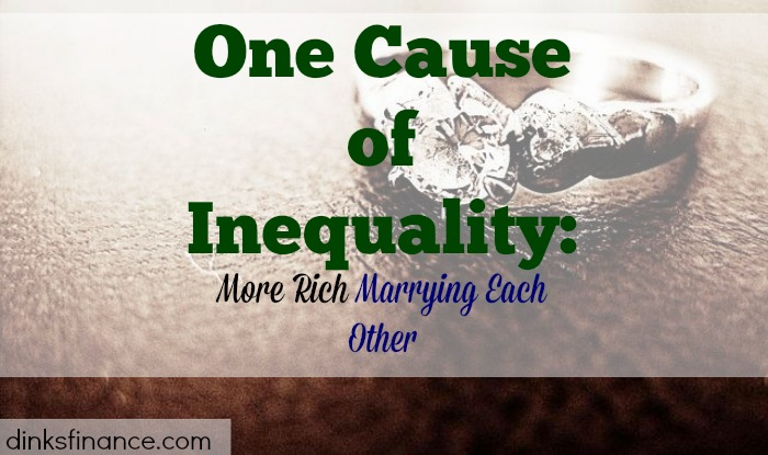 inequality, rich becomes richer, rich marrying