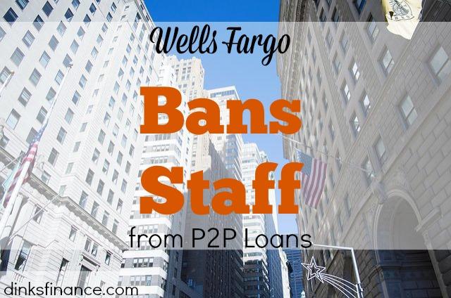 wells fargo, p2p loans, loans, bank