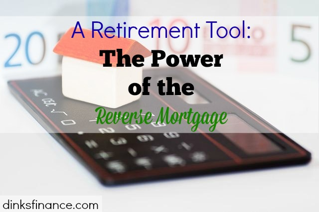 retirement tool, reverse mortgage, mortgaging