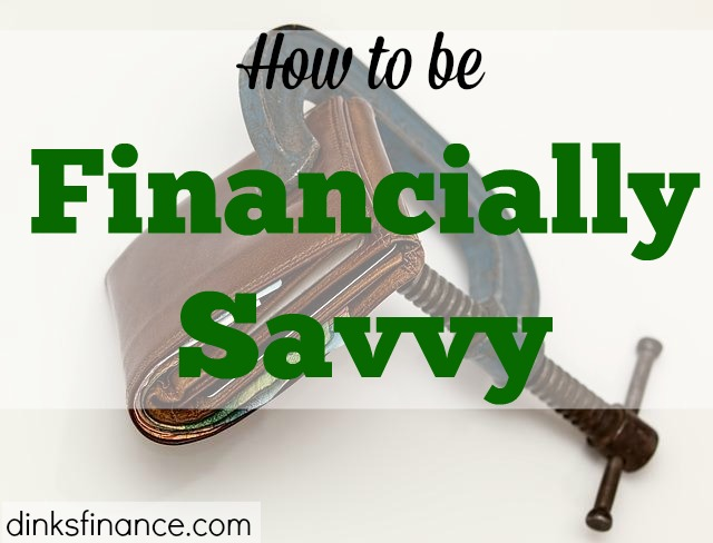 financially savvy, smart about money, financially smart