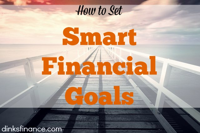 smart goals, financial goals, money goals