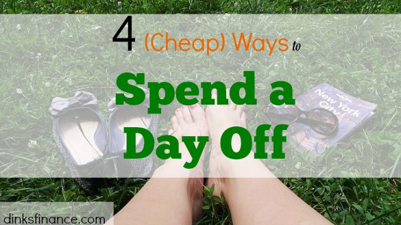 frugal day off, cheap day off, day off activities