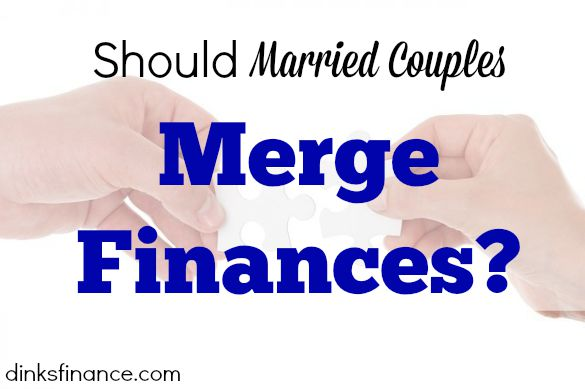 merging finances, couple finances, finances and marriage