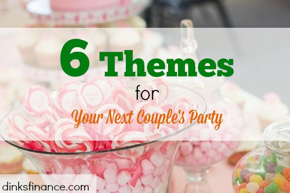 party themes, party ideas, couple's party