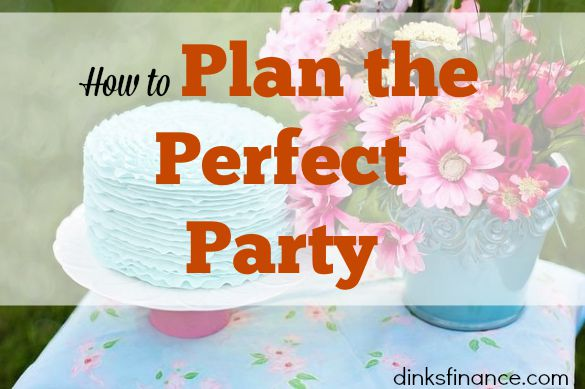 party planning, perfect party, organizing a party