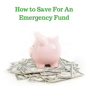 How to Save Foran Emergency Fund