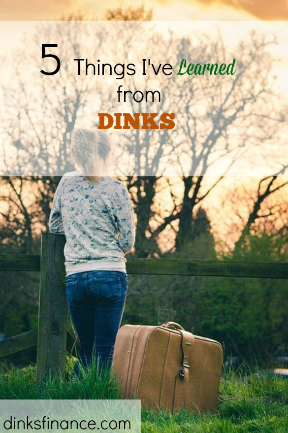 lessons learned, DINKs, saying goodbye