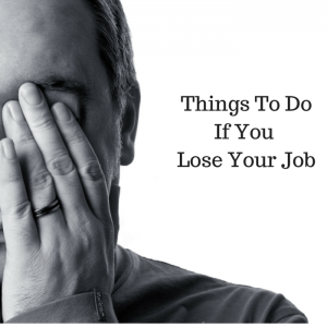Things To DoIf You Lose Your Job