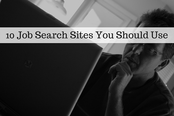 10 Job Search Sites You Should Use
