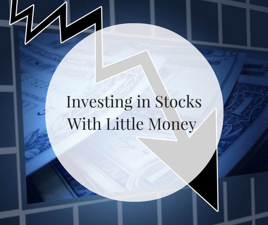 Investing in Stocks With Little Money