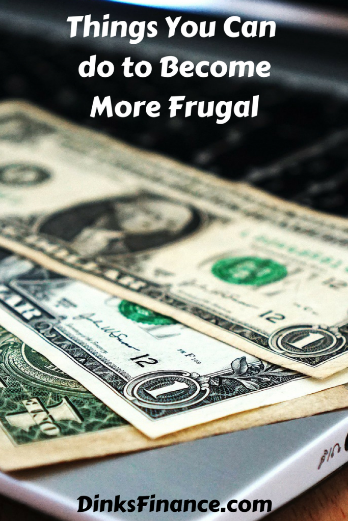 Things You Can Do to BecomeMore Frugal
