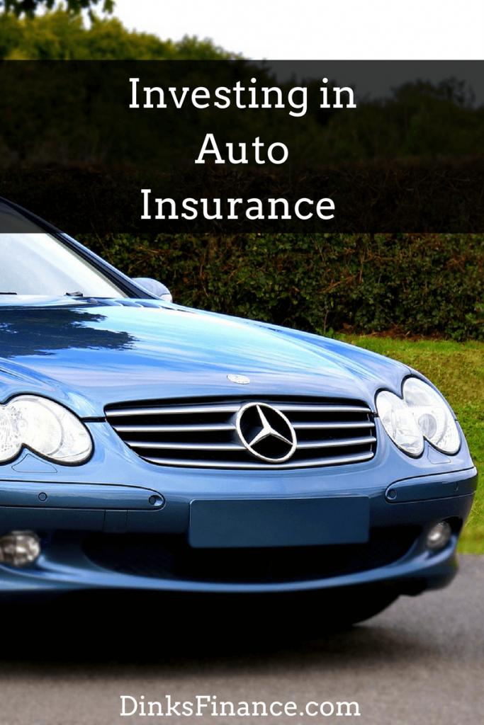 Investing in Auto Insurance
