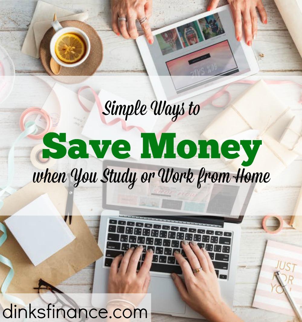 saving money at home, saving money while you study, simple ways to save money