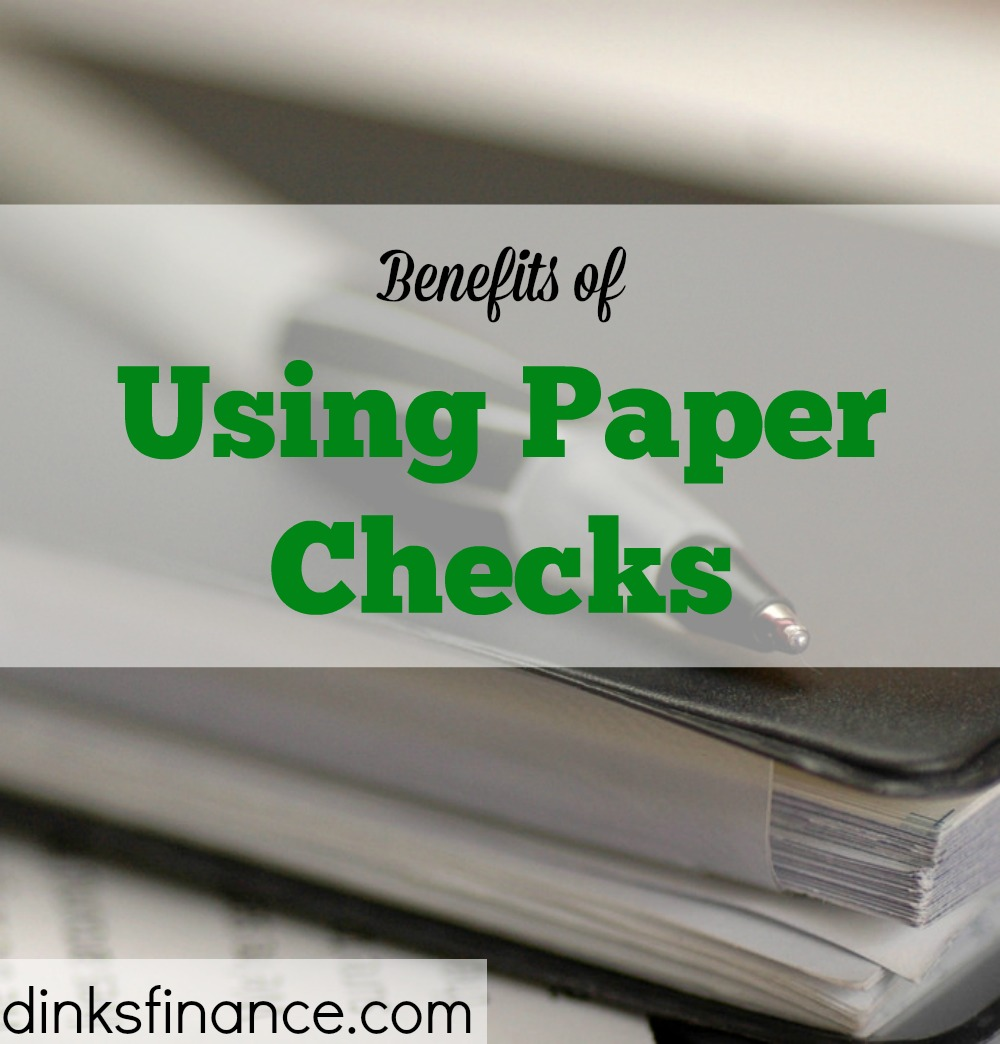 advantages of using paper checks, using checkbooks, advantages of checkbooks