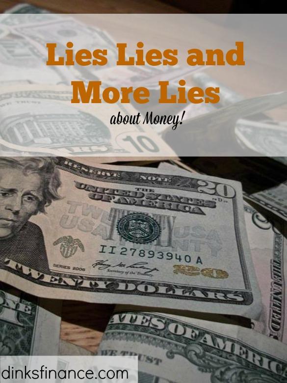 money lies, money advice, money issues