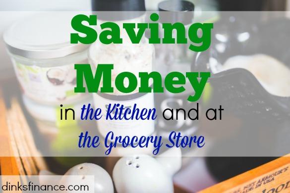 kitchen saving tips, grocery saving tips, saving money tips