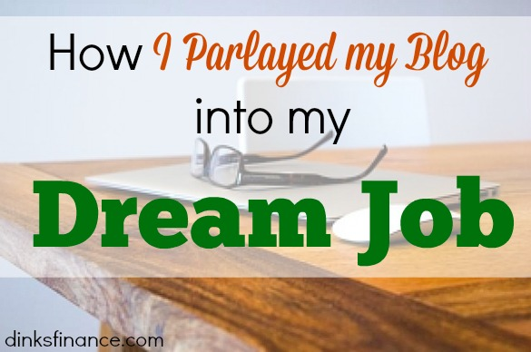 dream job, blogging, blogger