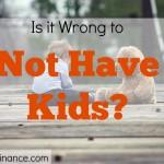 not having kids, not having children, childless couple, dinks