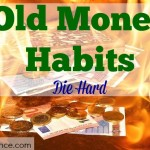 bad money habits, old money habits, changing money habits