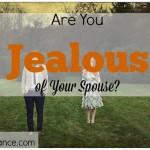 jealousy, spouse, marriage, marriage advice