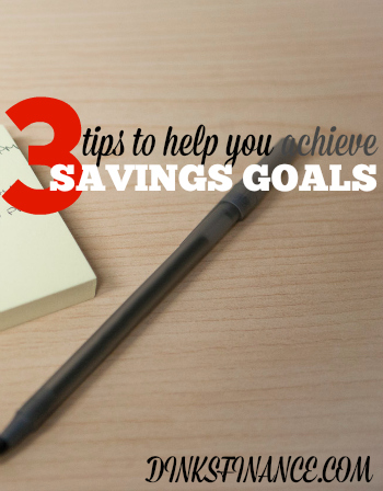 Do you want to achieve your savings goals faster? These three tips will help you get there!