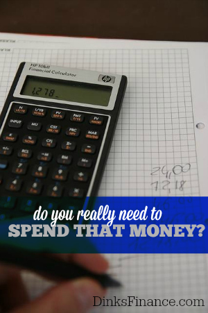Do you really need to spend that money? The answer is probably no.