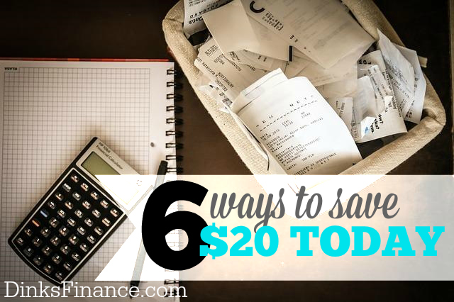 Need to save money fast? Here are six ways you can save $20 today!