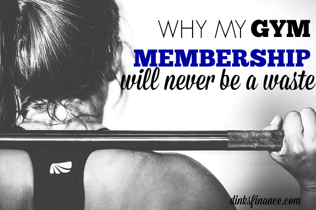 Do you think gym memberships are a waste of money? I don't. Here's why.