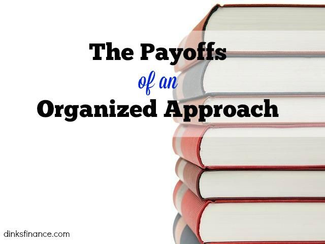 organized approach, payoffs, organizing