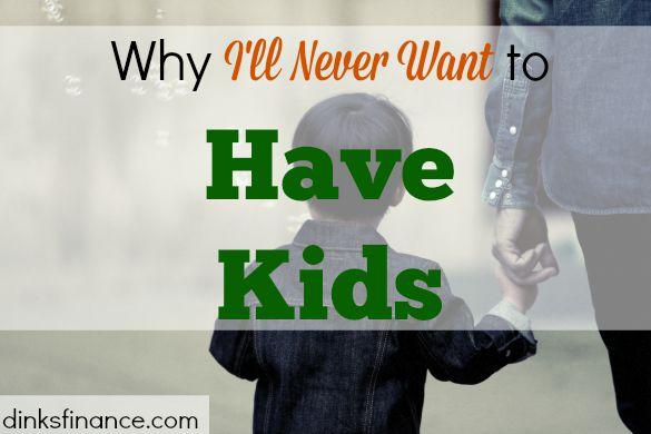 DINKS, no kids, never having kids