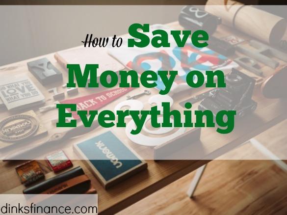 save money, saving money on everything, save money on stuff