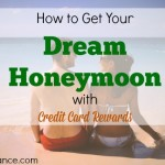 credit card rewards, dream honeymoon, credit card
