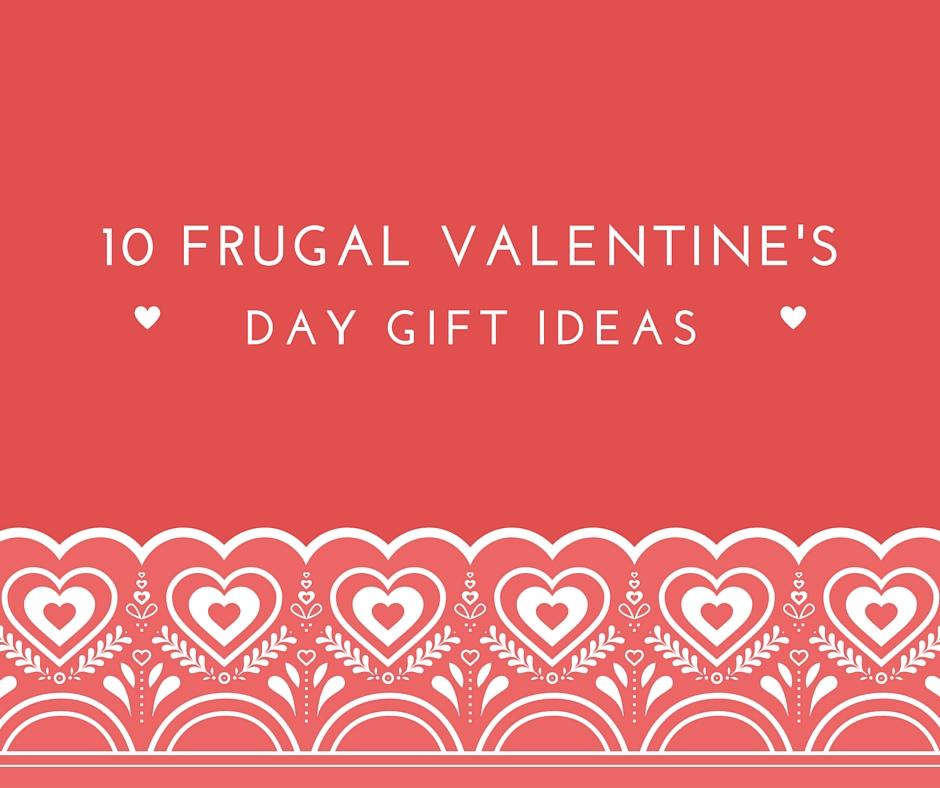 10 Frugal Valentine's