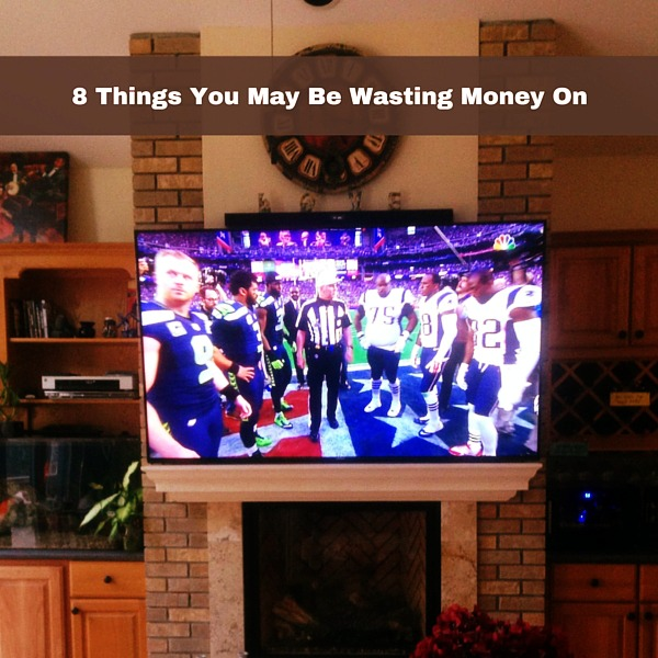 8 Things You May Be Wasting Money On