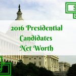 2016 presidential candidates, presidential candidates net worth, net worth