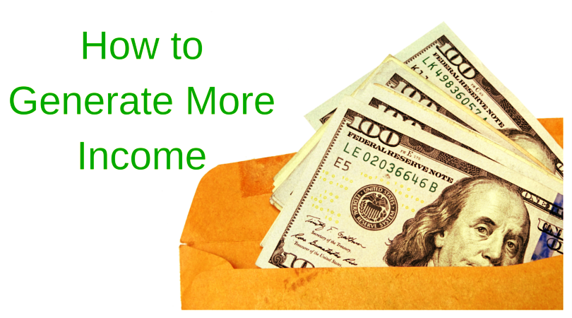 How to Generate More Income