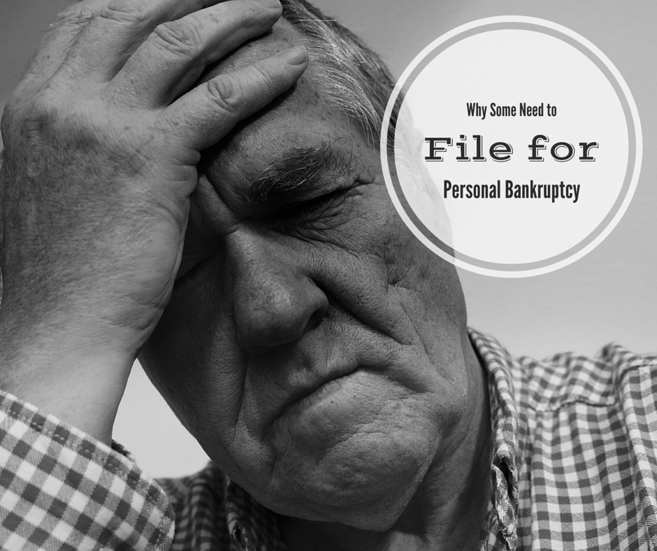 Why Some Needto File for Personal Bankruptcy