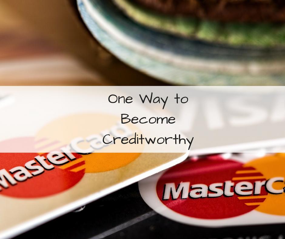 one-way-to-become-creditworthy
