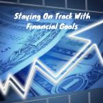 financial goal tips, financial goals, personal finance