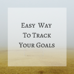 ways to track goals, tracking goals tips, track goals advice