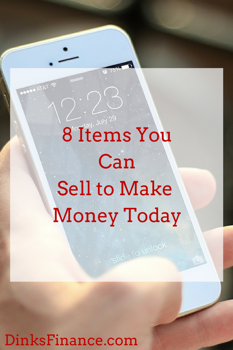 8 Items You Can Sell to Make Money Today - Dual Income No Kids