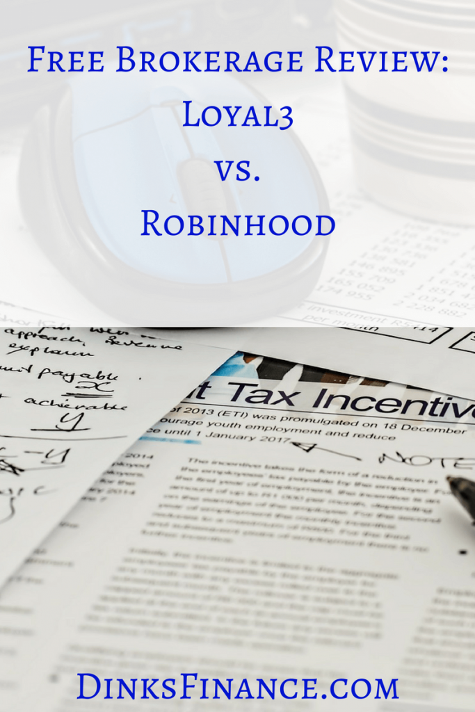 Free Brokerage Review: Loyal3 vs Robinhood
