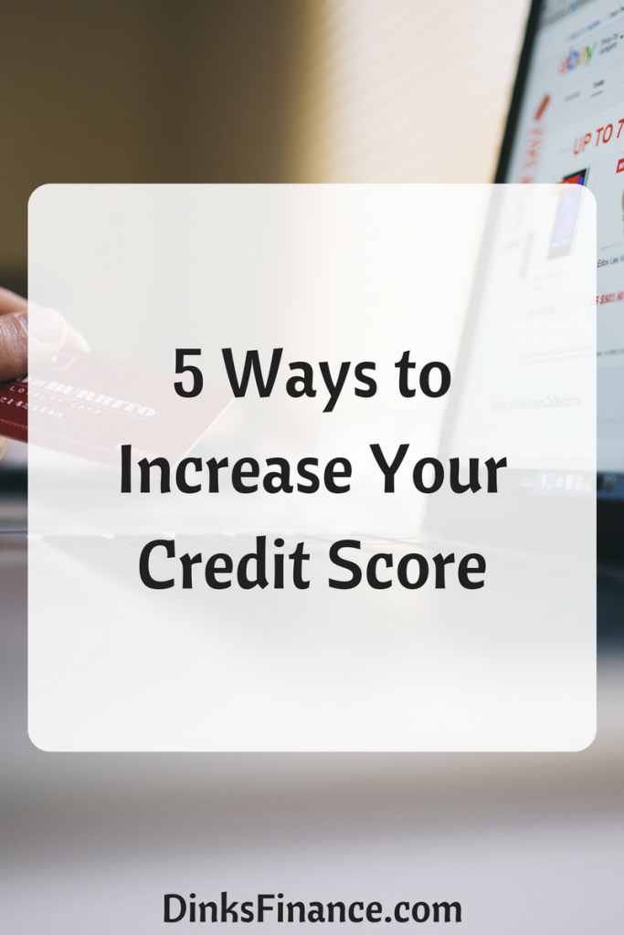 683 Credit Score >> 5 Ways To Increase Your Credit Score Dual Income No Kids