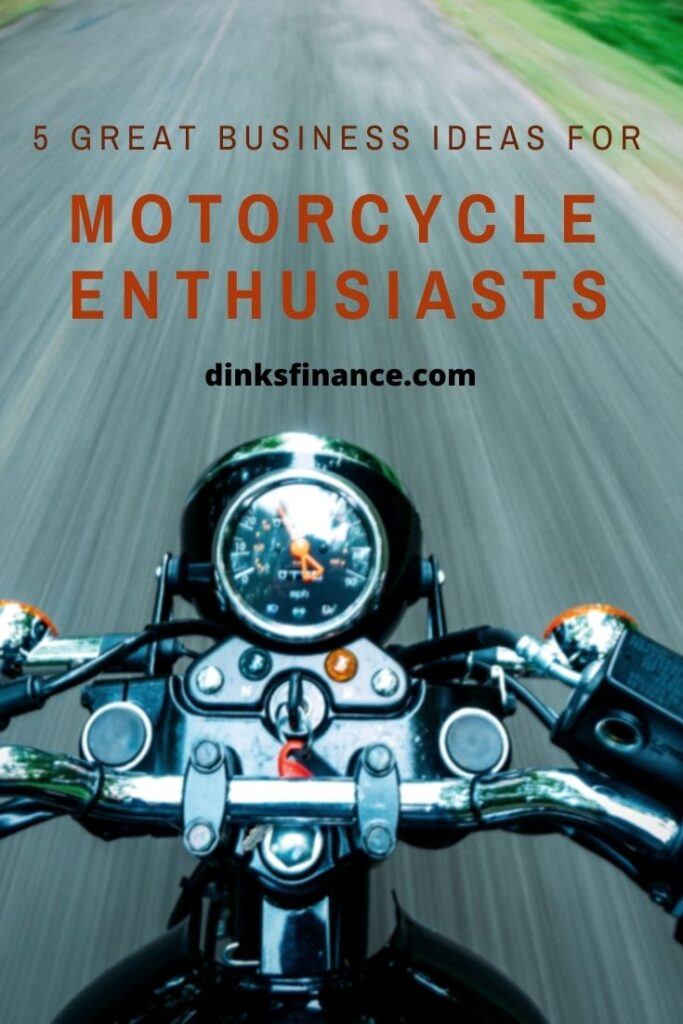 Business Ideas for Motorcycle Enthusiasts