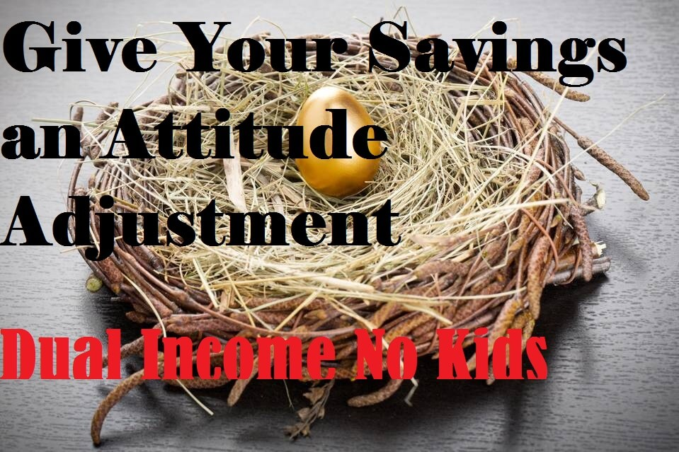 Give your savings an attitude adjustment.
