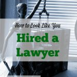 hiring a lawyer, hire a lawyer, getting a lawyer