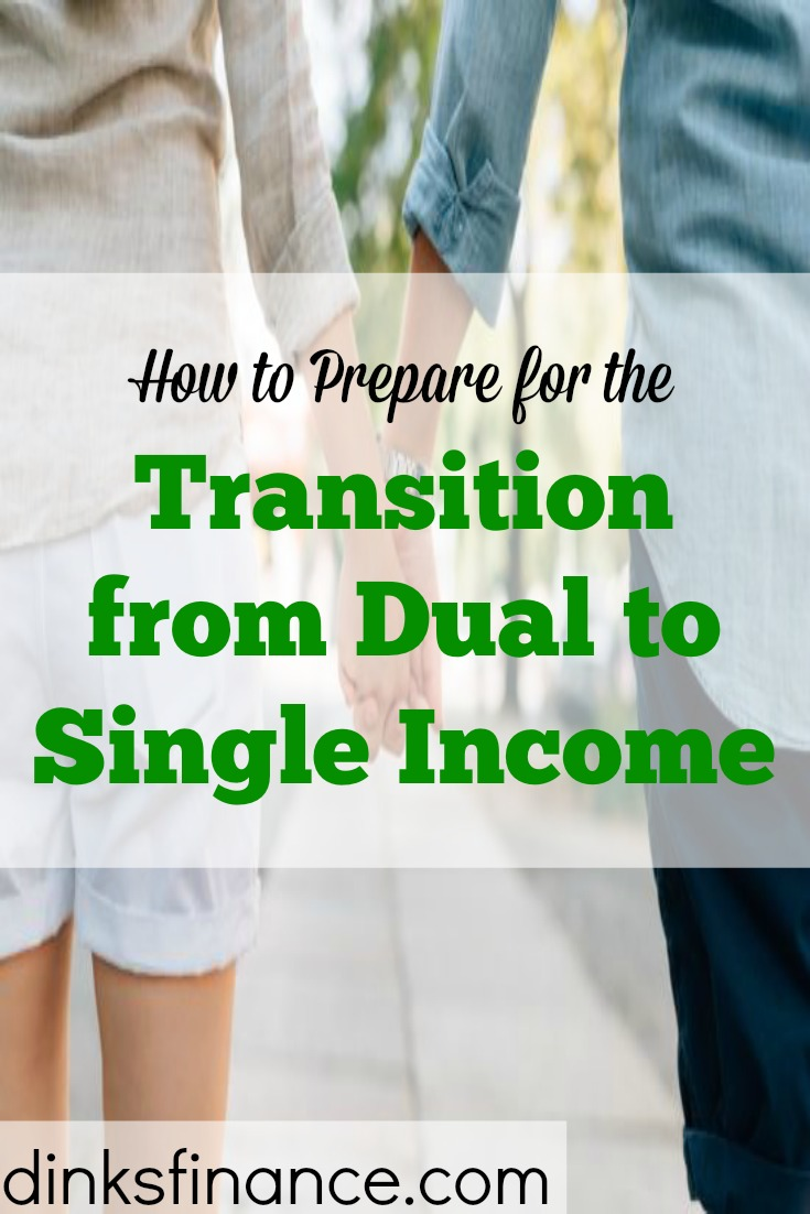 transitioning into single income, from dual income to single income, what to do when you go from dual income to single income